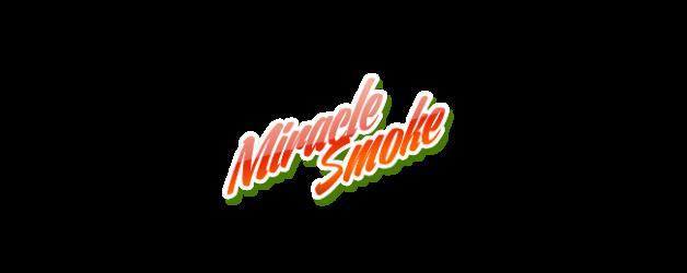 Miracle Smoke Reviews